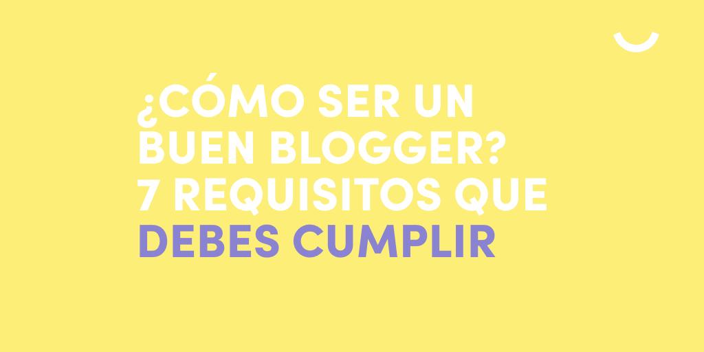cómo-ser-un-buen-blogger