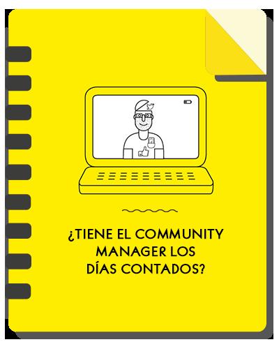 ¿Tiene el Community Manager los días contados?