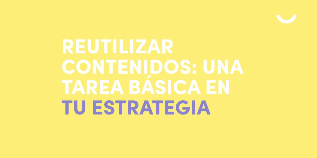 reutilizar-contenidos-estrategia