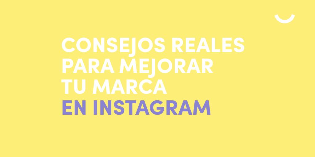 Cómo mejorar tu marca en Instagram