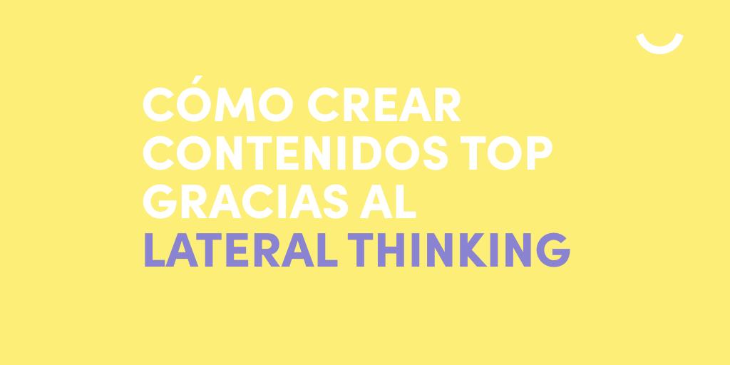 lateral-thinking-crear-contenidos