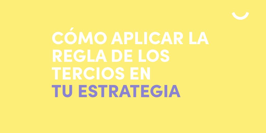 regla-tercios-estrategia-contenidos